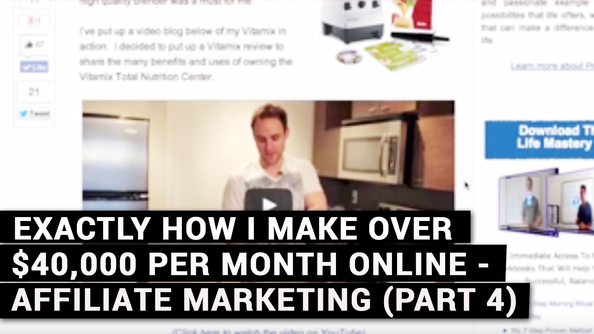 Exactly How I Make Over $40,000 Per Month Online - Affiliate Marketing (Part 4)